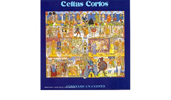 Celtas Cortos Cuentame Un Cuento Amazoncom Music