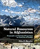 img - for Natural Resources in Afghanistan: Geographic and Geologic Perspectives on Centuries of Conflict book / textbook / text book