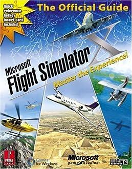 microsoft flight simulator x master the experience prima official rh amazon com microsoft flight simulator x manuel microsoft flight simulator x guide pdf