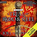 Sasha: A Trial of Blood and Steel, Book 1 Hörbuch von Joel Shepherd Gesprochen von: Kate Reading