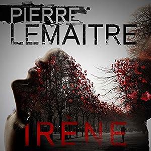 Irène Audiobook