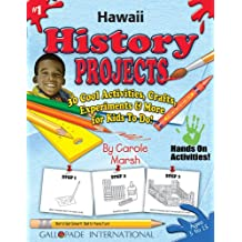 Hawaii History Projects - 30 Cool Activities, Crafts, Experiments & More for Kid