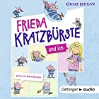 Frieda Kratzbürste und ich Hörbuch von Rüdiger Bertram Gesprochen von: Sabine Bohlmann