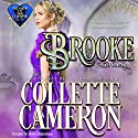 Brooke: Wagers Gone Awry: Conundrums of the Misses Culpepper, Book 1 Hörbuch von Collette Cameron Gesprochen von: Stevie Zimmerman