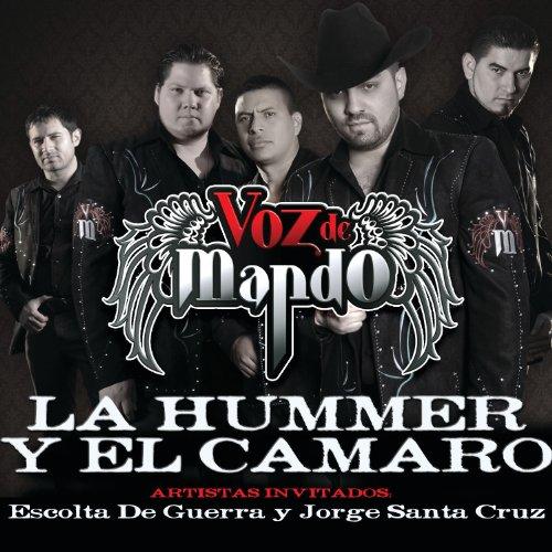 La Hummer Y El Camaro (Album V...