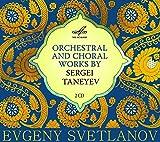 Sergei Taneyev: Orchestral & Choral Works