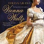 Vienna Waltz: Malcolm & Suzanne Rannoch, Book 1 | Teresa Grant