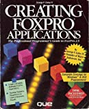 Creating FoxPro Applications, Goley, George F., 1565290933