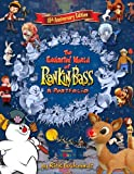 The Enchanted World of Rankin/Bass : A Portfolio, Goldschmidt, Rick, 0971308144