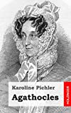 Agathocles, Karoline Pichler, 1482664593