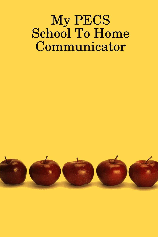 Read Online My Pecs School To Home Communicator pdf epub