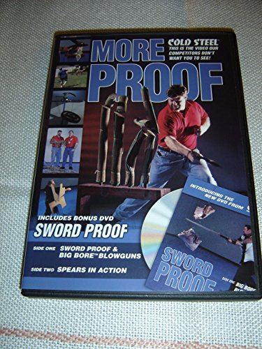 Cold Steel: More Proof (2004) / Dual Layer DVD / Side 1: Sword Proof & Big Bore Blowguns / Side 2: Spears in Action / ENGLISH Audio [DVD Region 0 NTSC] - Edge Spear