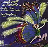 ... such stuff as Dreams: A Lullaby Album for Children and Adults - 2 CD Set