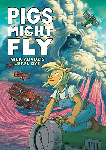 Pigs might fly kindle edition by nick abadzis jerel dye children pigs might fly by abadzis nick fandeluxe Choice Image
