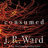 Consumed: Firefighters Series, Book 1