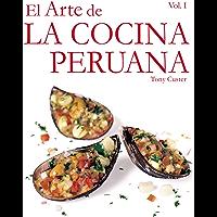 El Arte de la Cocina Peruana (Spanish Edition)