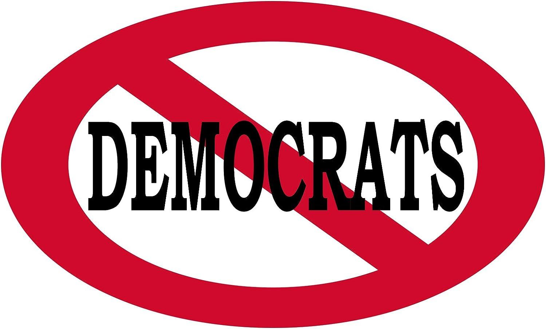 "No Democrats Allowed Sticker Bumper Sticker Oval 5"" x 3"" Car Decal Gift for Conservative Republican GOP (1)"