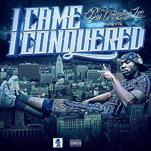 I Came, I Conquered [Explicit]