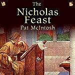 The Nicholas Feast: Gil Cunningham Mysteries | Pat McIntosh