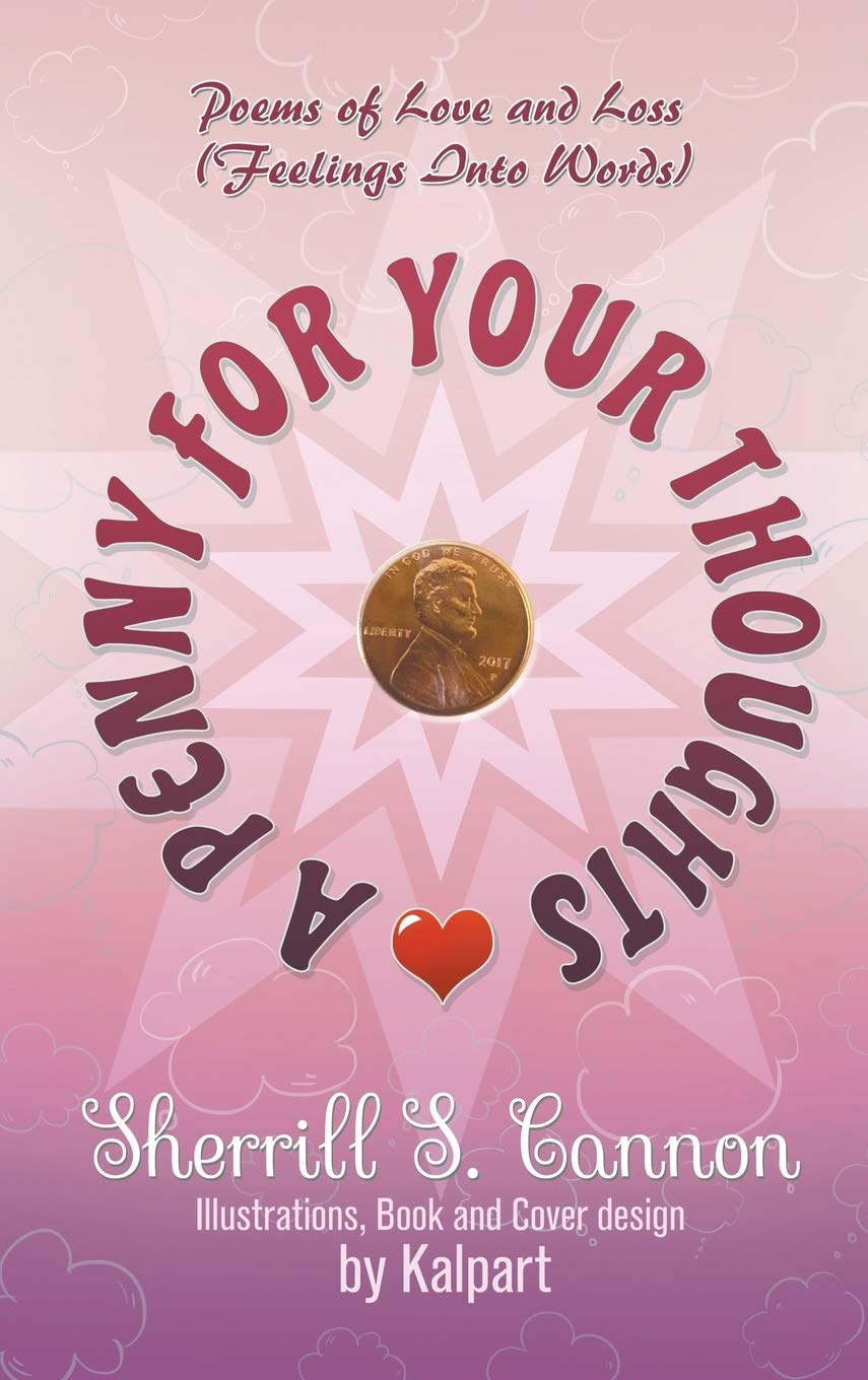 A Penny for Your Thoughts: Poems of Love and Loss Feelings Into ...