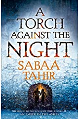 A Torch Against the Night (An Ember in the Ashes) Paperback