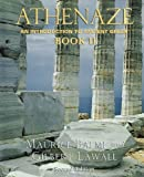 Athenaze: An Introduction to Ancient Greek, Vol. 2 2nd (second) Edition by Balme, Maurice, Lawall, Gilbert published by Oxford University Press, USA (2003)
