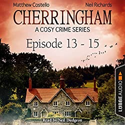 Cherringham - A Cosy Crime Series Compilation (Cherringham 13-15)