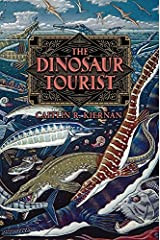 The Dinosaur Tourist Hardcover