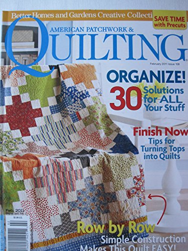 Better Homes and Gardens American Patchwork & Quilting Magazine February 2011