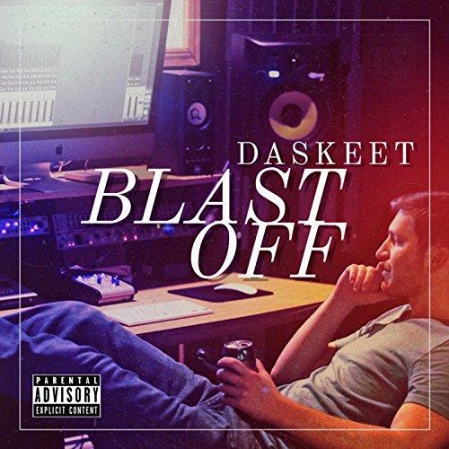 Blast Off [Explicit]