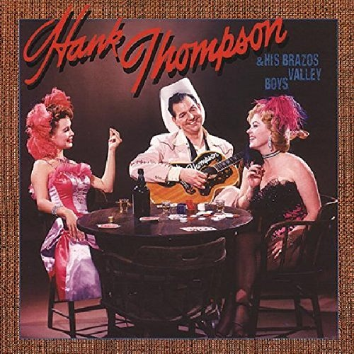 Hank Thompson & His Brazos Val by Thompson, Hank
