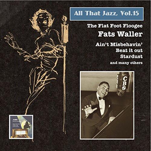 All That Jazz, Vol. 15: Fats W...
