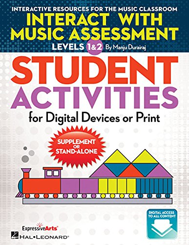 Interact with Music Assessment STUDENT ACTIVITIES: For Digital Devices or Print