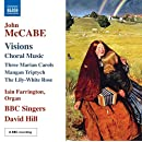 Visions: Choral Music