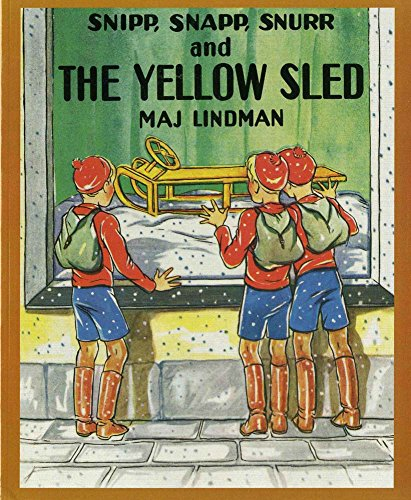 Snipp, Snapp, Snurr and the Yellow Sled (Sled Yellow)