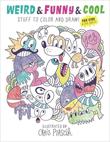 Amazon.com: Weird & Funny & Cool Stuff to Color and Draw!: For Kids ...