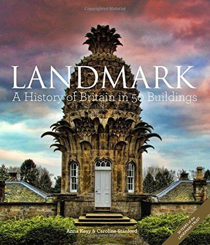 Book Cover: Landmark: A History of Britain in 50 Buildings - 50 Years of the LANDMARK TRUST