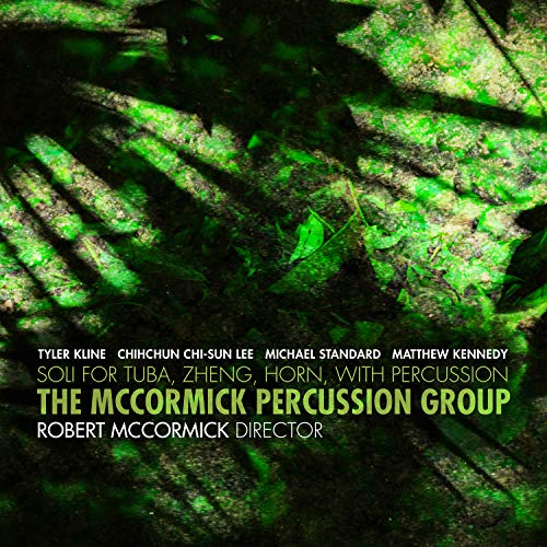(The McCormick Percussion Group: Soli for Tuba, Zhen, Horn, with Percussion )