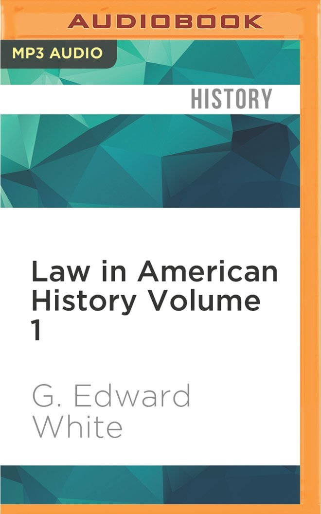 Read Online Law in American History Volume 1: From the Colonial Years Through the Civil War pdf epub
