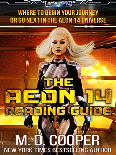 The Aeon 14 Reading Guide: Series Reading Order and Information about the Aeon 14 Universe (Aeon 14 Reference Materials)