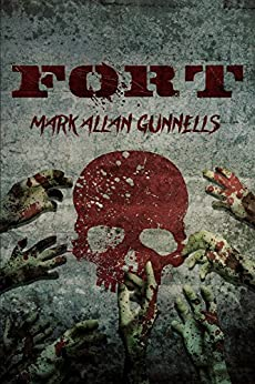 Fort by [Gunnells, Mark Allan]