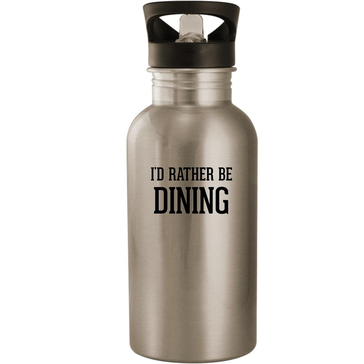 I'd Rather Be DINING - Stainless Steel 20oz Road Ready Water Bottle, Silver