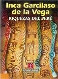 Riquezas del Perú, Inca Garcilaso de la Vega, 9681655583