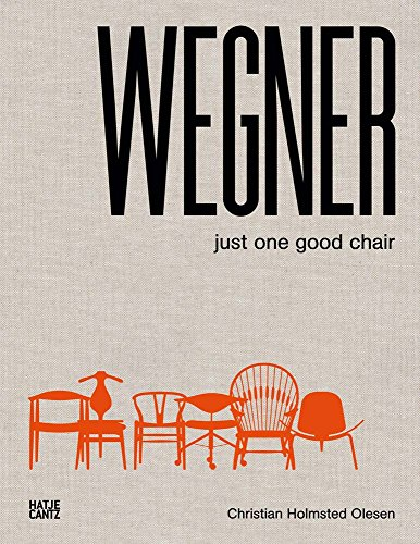 Hans J. Wegner: Just One Good Chair [Christian Holmstedt Olesen] (Tapa Dura)