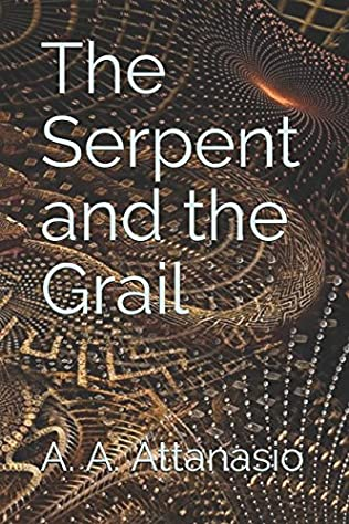 book cover of The Serpent and the Grail