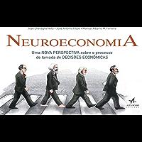 Neuroeconomia: Uma nova perspectiva sobre o processo de tomada de decisões econômicas