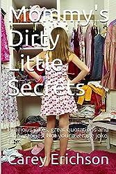 Mommy's Dirty Little Secrets