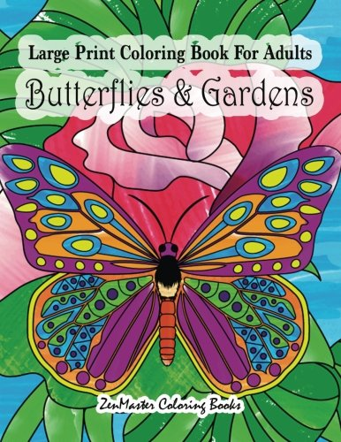 Cheap  Large Print Coloring Book For Adults Butterflies & Gardens: Large Print, Easy..