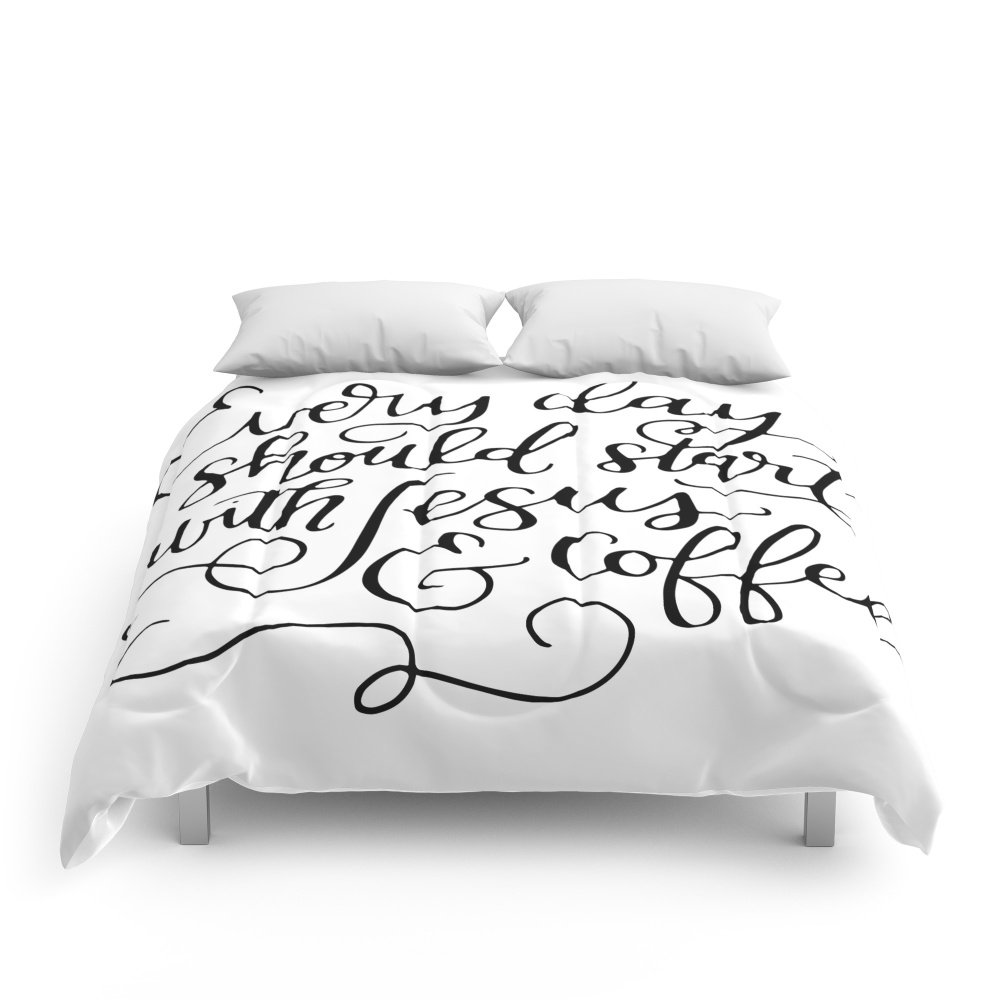 Society6 Every Day Should Start With Jesus And Coffee Hand Lettered Calligraphy Comforters Full: 79'' x 79''