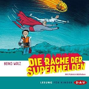 Die Rache der Superhelden Hörbuch